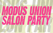 MODUS UNION SALON PARTY 2010 - November 4, 2010
