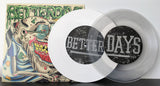 "Better Days - Nope - 7"" Both Variants"