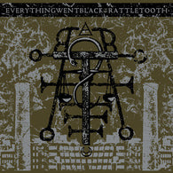 Everything Went Black / Rattletooth - Split 7