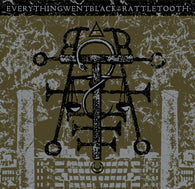 Everything Went Black / Rattletooth - Digital Download