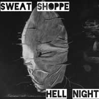 Hell Night / Sweat Shoppe - Split 7