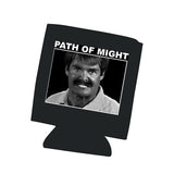 Path Of Might - Koozie