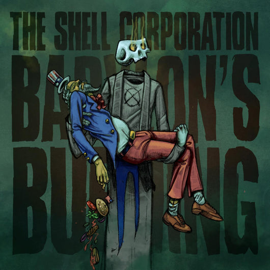 The Shell Corporation - Babylon's Burning - Digital Download