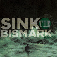 Sink the Bismark - Sine Metu - LP TEST PRESSING