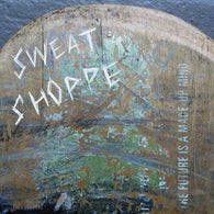 Sweat Shoppe - The Future Is A Made Up Mind - Compact Disc