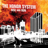 The Honor System - Rise and Run - TEST PRESSING