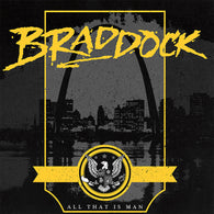 Braddock - All That Is Man - LP Both Variants