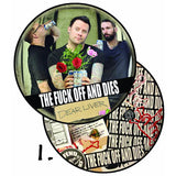 The Fuck Off and Dies - Dear Liver - Picture Disc LP