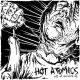 Hot Atomics - Out of Service - 7""