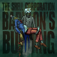 The Shell Corporation - Babylons Burning - Flexi 7