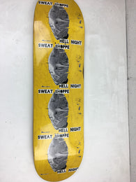 Hell Night / Sweat Shoppe - Skate Deck - PRE-ORDER