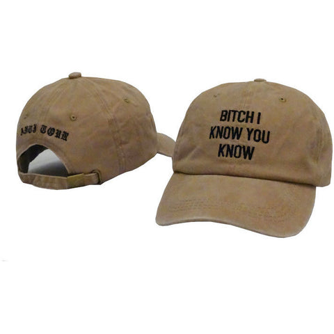 Khaki Rihanna Bitch I Know You Know Cap - Haberfasher