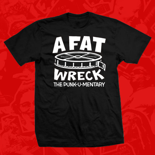 A FAT WRECK FILM SHIRT