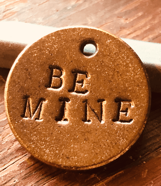 Be Mine A Well Run Life BE MINE Once