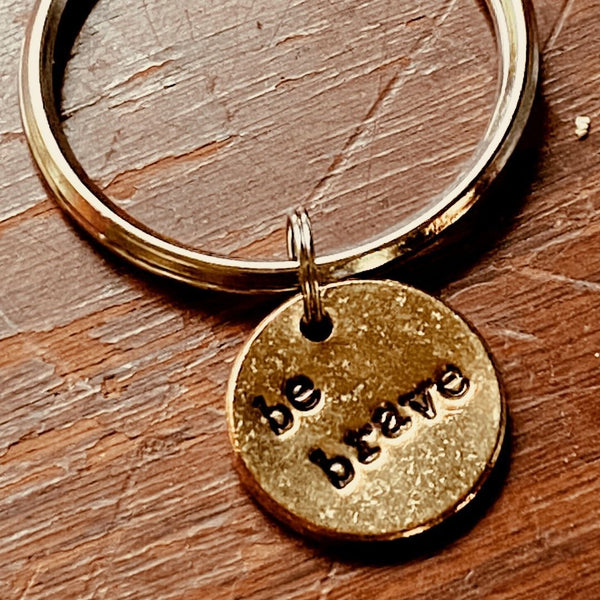 Be Brave A Well Run Life The Be Brave Key Chain ($16.99)