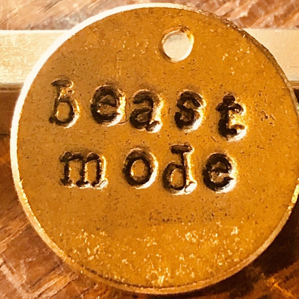 Beast Mode A Well Run Life 1 Beast Mode Charm ($10.99 No Key Ring)