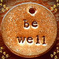 Be Well A Well Run Life 1 Be Well Charm ($10.99)