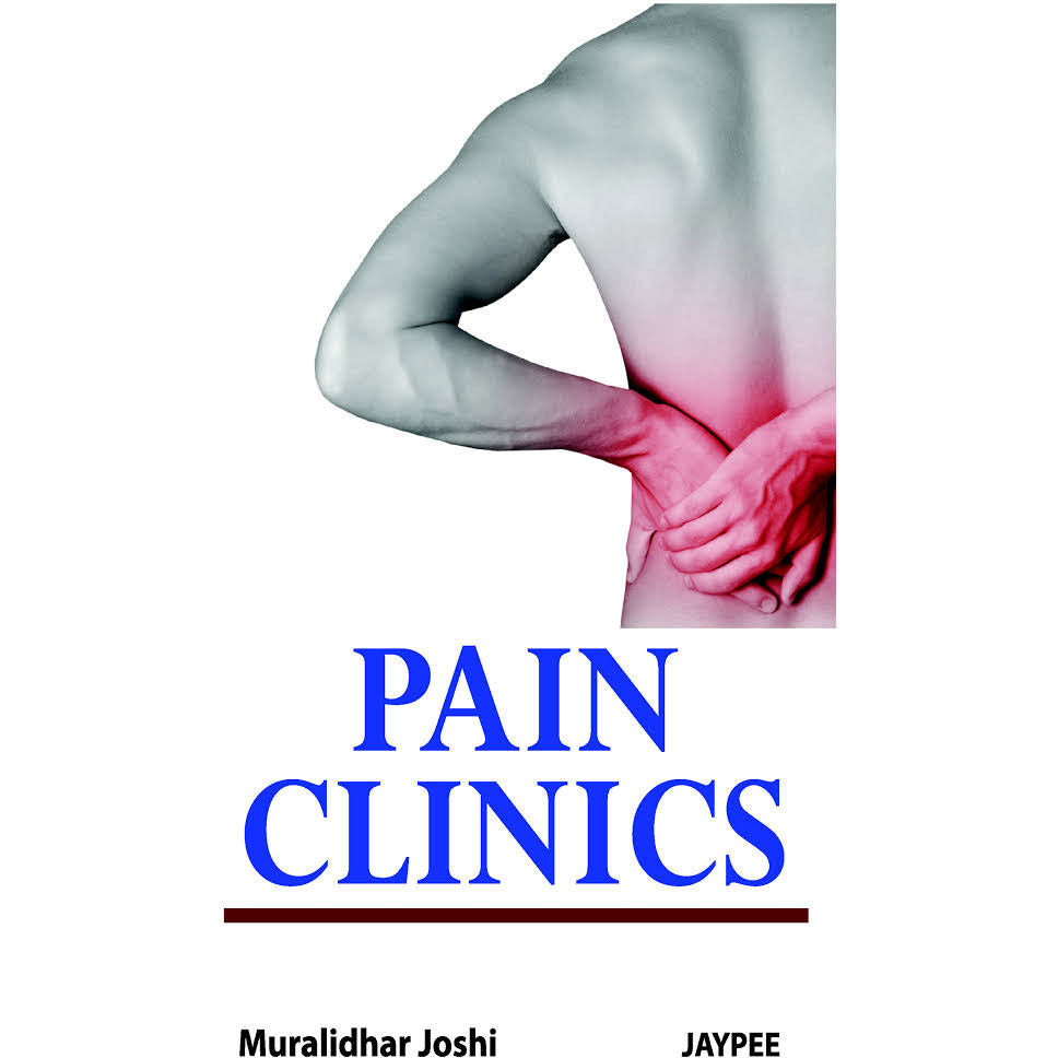 PAIN CLINICS- Joshi - UNIVERSAL BOOKS