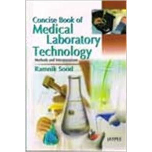 CONCISE BOOK OF MEDICAL LABORATORY TECHNOLOGY-UB-2017-UNIVERSAL BOOKS-UNIVERSAL BOOKS