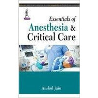 Essentials of Anesthesia & Critical Care-UB-2017-jayppe-UNIVERSAL BOOKS