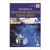 HANDBOOK OF HEALTHCARE QUALITY & PATIENT SAFETY -Gyani-jayppe-UNIVERSAL BOOKS