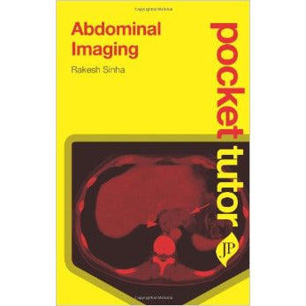 ABDOMINAL IMAGING: POCKET TUTOR -Sinha-REVISION-jayppe-UNIVERSAL BOOKS