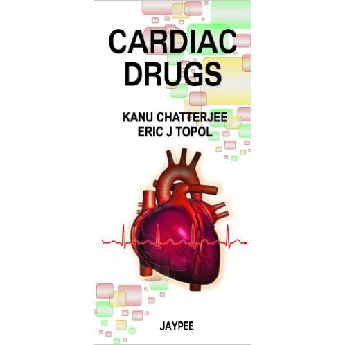CARDIAC DRUGS -Kanu Chatterjee-jayppe-UNIVERSAL BOOKS