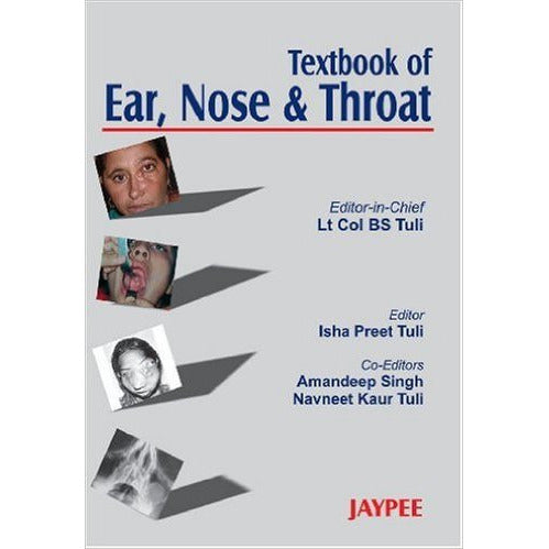 TEXTBOOK OF EAR NOSE & THROAT -Tuli-UB-2017-jayppe-UNIVERSAL BOOKS