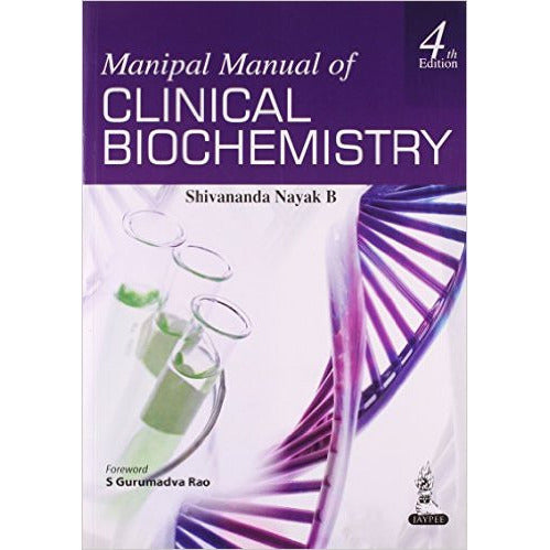 MANIPAL MANUAL OF CLINICAL BIOCHEMISTRY -Nayak-jayppe-UNIVERSAL BOOKS