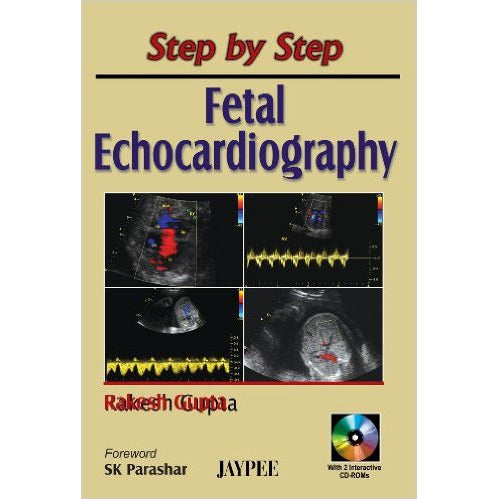 STEP BY STEP ECHOCARDIOGRAPHY WITH 2 INST. CD-ROMS -Gupta - UNIVERSAL BOOKS
