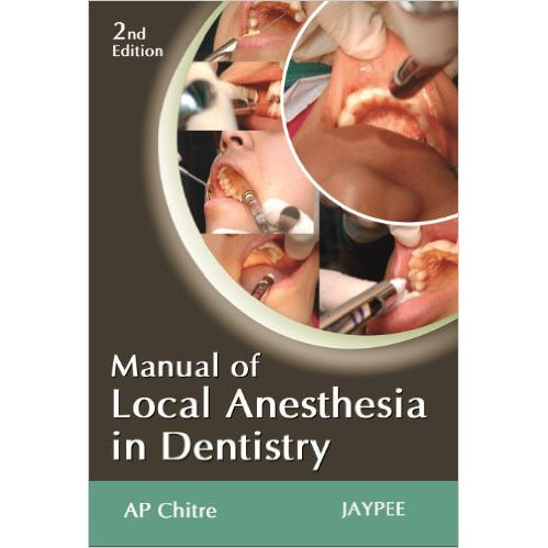 MANUAL OF LOCAL ANESTHESIA IN DENTISTRY - UNIVERSAL BOOKS