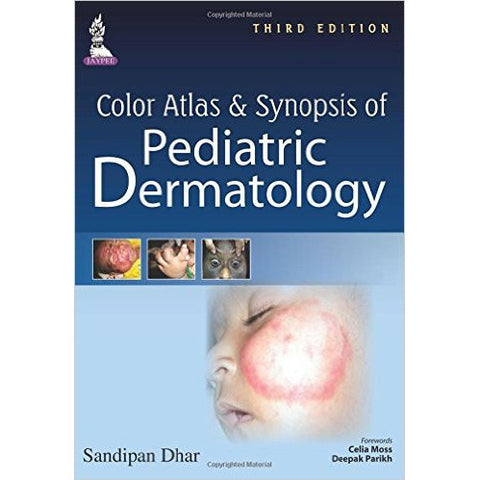 Color Atlas & Synopsis of Pediatric Dermatology - UNIVERSAL BOOKS