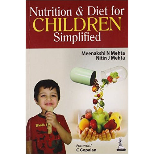 NUTRITION AND DIET FOR CHILDREN -SIMPLIFIED -Mehta-jayppe-UNIVERSAL BOOKS