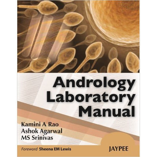 ANDROLOGY LABORATORY MANUAL -Rao-REVISION - 20/01-jayppe-UNIVERSAL BOOKS