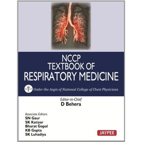 NCCP TEXTBOOK OF RESPIRATORY MEDICINE, 1/E -Behera-UB-2017-jayppe-UNIVERSAL BOOKS