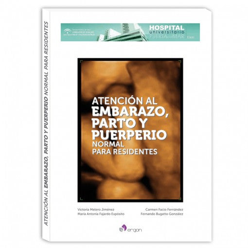 Atencion al embarazo, parto y puerperio normal para residentes-ergon-UNIVERSAL BOOKS