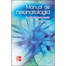 MANUAL DE NEONATOLOGIA PRACTICA-mcgraw hill-UNIVERSAL BOOKS