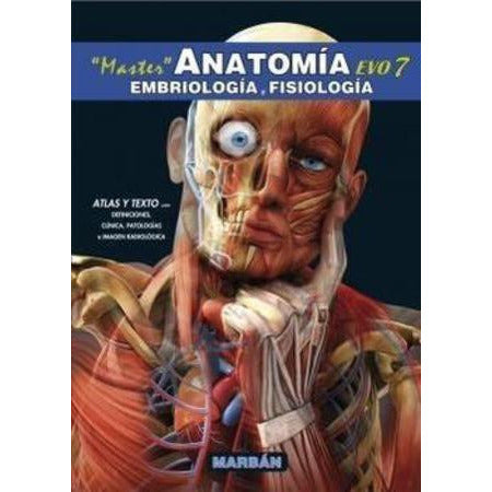 ANATOMIA, Embriologia y Fisiologia © 2014 T.D. - UNIVERSAL BOOKS
