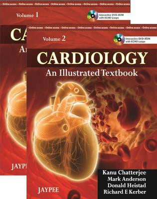 CARDIOLOGY AN ILLUSTRATED TEXTBOOK (2VOLS) -Chatterjee-REVISION - 23/01-jayppe-UNIVERSAL BOOKS