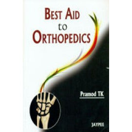 BEST AID TO ORTHOPEDICS -Pramod-REVISION - 23/01-jayppe-UNIVERSAL BOOKS