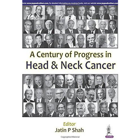 A Century Progress in Head & Neck Cancer-REVISION-jayppe-UNIVERSAL BOOKS