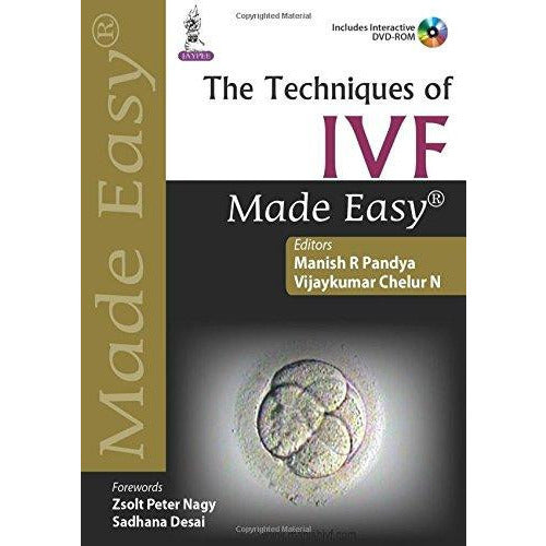 The Techniques of IVF Made Easy-REVISION - 25/01-jayppe-UNIVERSAL BOOKS
