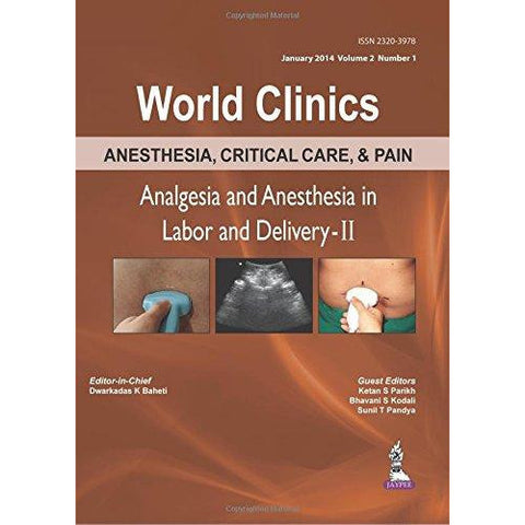 Anesthesia, Critical Care, & Pain: Analgesia and Anesthesia in Labor and Delivery-II - UNIVERSAL BOOKS