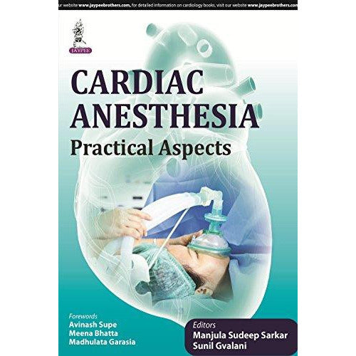Cardiac Anesthesia: Practical Aspects-REVISION - 23/01-jayppe-UNIVERSAL BOOKS