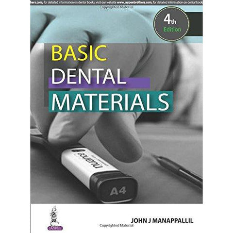 Basic Dental Materials - 4th Edition-REVISION - 23/01-jayppe-UNIVERSAL BOOKS