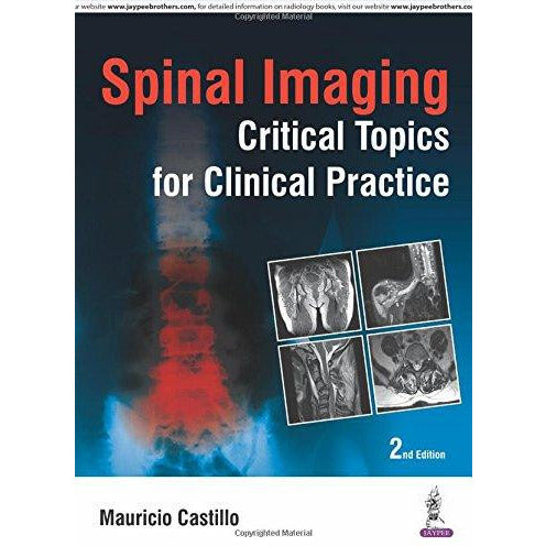 Spinal Imaging: Critical Topics for Clinical Practice-REVISION - 26/01-jayppe-UNIVERSAL BOOKS