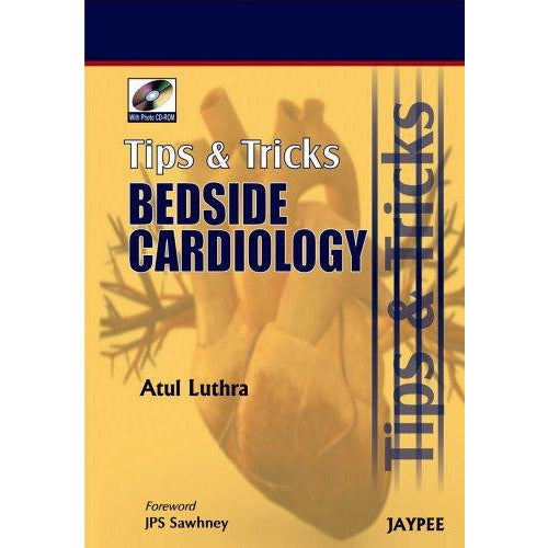 TIPS & TRICKS BEDSIDE CARDIOLOGY WITH PHOTO CD ROM -Luthra - UNIVERSAL BOOKS
