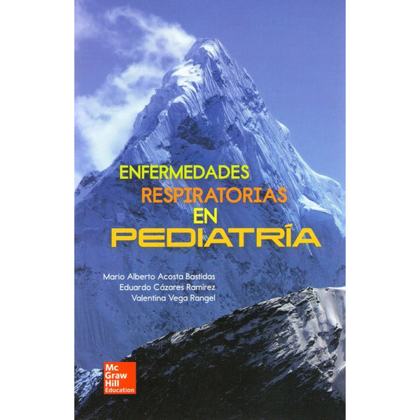 ENFERMEDADES RESPIRATORIAS EN PEDIATRIA.-mcgraw hill-UNIVERSAL BOOKS