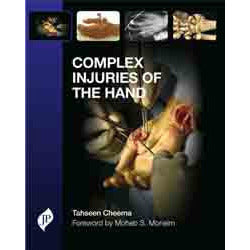 COMPLEX INJURIES OF THE HAND - Cheema-jayppe-UNIVERSAL BOOKS