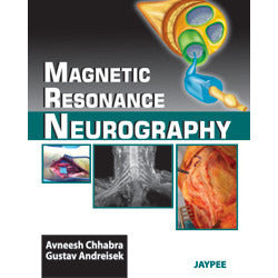 MAGNETIC RESONANCE NEUROGRAPHY -Chhabra - 1/ED/2012-jayppe-UNIVERSAL BOOKS